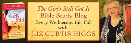 Bible Study Blog &quot;The Girl's Still Got It&quot;