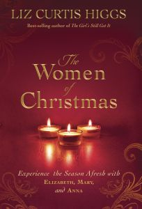 The Women of Christmas | Liz Curtis Higgs