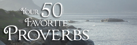 January 2014 Your 50 Favorite Proverbs