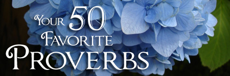 MAY 2014 Your 50 Favorite Proverbs