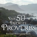 January 2014 Your 50 Favorite Proverbs with Liz